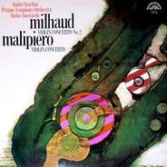 Darius Milhaud , Gian Francesco Malipiero - Concerto No. 2 For Violin And Orchestra / Concerto For Violin And Orchestra