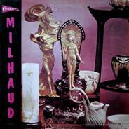 Darius Milhaud - Milhaud