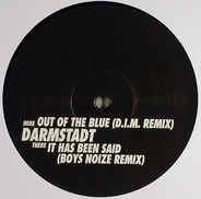 Darmstadt - It Has Been Said / Out Of The Blue