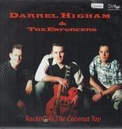 Darrel Higham & The Enforcers - Rockin' at the Coconut Top