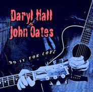 Daryl Hall & John Oates - Do It for Love