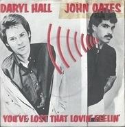 Daryl Hall & John Oates - You've Lost That Lovin' Feelin'