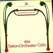 Das Salonorchester Cölln - Le Nouveau Salon