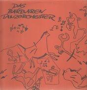 Das Barbaren Tanzorchester - Same