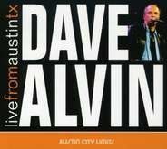 DAVE ALVIN - LIVE FROM AUSTIN, TX