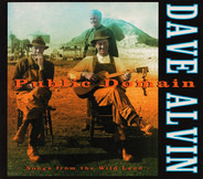 Dave Alvin - Public Domain: Songs from the Wild Land