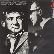 Dave Brubeck / Leonard Bernstein - Bernstein Spielt Brubeck Brubeck Spielt Bernstein