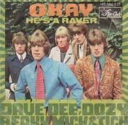 Dave Dee, Dozy, Beaky, Mick & Tich - Okay / He's A Raver