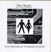 Dave Stewart - What Becomes Of The Broken Hearted