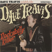 Dave Travis - Rockabilly Killer