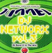 Dave X - Tunnel DJ Networx Vol. 3 - DJ Dave X In The Mix