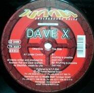 Dave X - Under Control