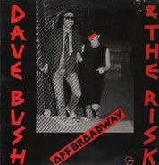 Dave Bush & The Risk - Off Broadway