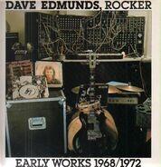 Dave Edmunds - Dave Edmunds, Rocker: Early Works 1968/1972