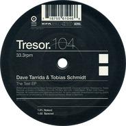 Dave Tarrida & Tobias Schmidt - The test ep