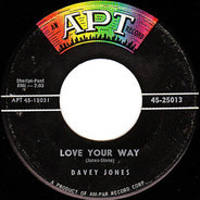 Davey Jones - Love Your Way / Come On And Love Me