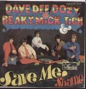 Dave Dee, Dozy, Beaky, Mick & Tich - Save Me / Shame