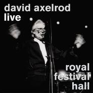 David Axelrod - Live Royal Festival Hall