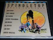 David Benoit , Doug Cameron , Ric Flauding , Freeway Philharmonic , Rob Meurer , Bill Meyers , Sam - Spindletop Music 1985-1990