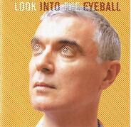 David Byrne - Look into the Eyeball