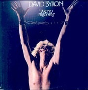 David Byron - Take No Prisoners