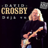 David Crosby - Déjà Vu