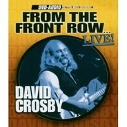 David Crosby - From The Front Row... Live!