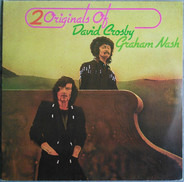David Crosby / Graham Nash - 2 Originals Of David Crosby & Graham Nash