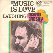 David Crosby - Music Is Love