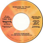 David Edwards - Someone To Trust