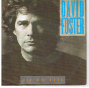 David Foster - River of Love