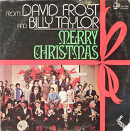 David Frost , Billy Taylor - From David Frost And Billy Taylor - Merry Christmas