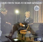 David Frost - Talks To Bobby Kennedy