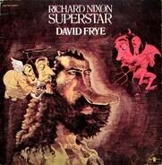 David Frye - Richard Nixon Superstar