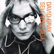 David Gray - Sell, Sell, Sell