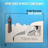 David Gunson - What Goes Up Might Come Down!