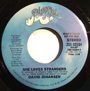 David Johansen - She Loves Strangers