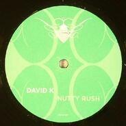 David K - Nutty Rush