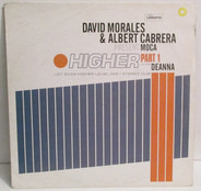 David Morales & Albert Cabrera Present Moca Featuring Deanna - Higher (Part 1)