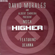 David Morales & Albert Cabrera Present Moca - Higher