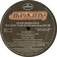 David Morales & The Bad Yard Club - In De Ghetto