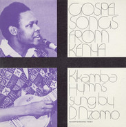 David Nzomo - Gospel Songs from Kenya: Kikamba Hymns