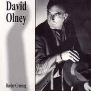 David Olney - Border Crossing