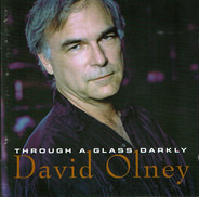 David Olney - Through a Glass Darkly