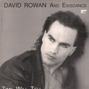 David Rowan and Exisdance - Time will tell