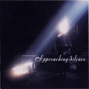David Sylvian - Approaching Silence