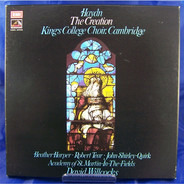 David Willcocks , Joseph Haydn , The King's College Choir Of Cambridge , Heather Harper , Robert Te - The Creation