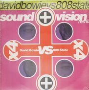 David Bowie vs. 808 State - Sound + Vision