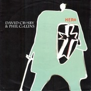 David Crosby And Phil Collins - Hero