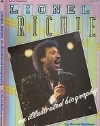 David Nathan - Lionel Richie: An Illustrated Biography